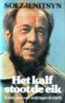Solzhenitsyn, Alexander - Het  kalf stoot de eik