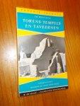 WENTINCK, CH., - Torens, tempels en taveernen. Verkenningen rondom de oude wereldzee.