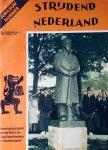Beyer, F. Redactie. - Strijdend Nederland. Jubileumtijdschrift Bond van Oud-Stoottroepers en Stoottroepers.