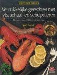 Anholt, Wolf - Verrukkelijke gerechten met vis, schaal- en schelpdieren. Met meer dan 300 recepten en tips