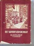 Muiswinkel,Prof.Dr.F.L.van - het kruideniersbedrijf