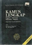 Wojowasito, Prof. Drs. S. and Wasito W., Drs. Tito. - Kamus Lengkap: Inggeris-Indonesia, Indonesia-Inggeris (English-Indonesian, Indonesian-English Dictionary).