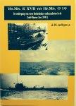 Royen, P.C. e.a. - Hr.Ms. K XVII en Hr.Ms. O 16. De ondergang van twee Nederlandse onderzeeboten in de Zuid-Chinese Zee (1941)