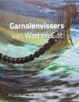 Wilstra Willem - Garnalenvissers  van Wad en Gat