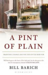 Barich, Bill - A pint of plain  -  Tradition, Change, and the Fate of the Irish Pub