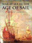 Lambert, Andrew - War at Sea in the Age of Sail