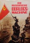Bradley; Hogg; Preston; Welsh - De Russische oorlogsmachine 1917-1945