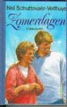 Schuttevaêr-Velthuijs, N. - Zomerdagen: dubbelroman - De Lente Was Voorbij & Het Geluk Wachtte