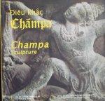 Ngo, Van Doanh. / Nguyen, The Thục. - Dieu khac Champa. Champa Sculpture.