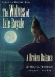 Peterson, Rolf O. - The Wolves of Isle Royale  A Broken Balance