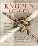 Budworth, Geoffrey - Knopen Leggen (Complete Raadgever), Alle belangrijke knopen voor vissers, zeilers, bergbeklimmers, 125 pag. hardcover, gave staat