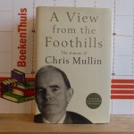 Mullin, Chris - a view from the Foothills