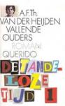Heijden, A.F.Th. van der - VALLENDE OUDERS