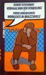 Zotoumbat, Robert - Biniakounou, Pierre - Verhaal van een vondeling - Werkloos in Brazzaville