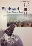 Hacquebord, L. - Walvisvaart in de gouden eeuw / druk 1