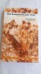 LINDEN, Henk van der en PIERIK, Perry (red.) - Het dramatische jaar 1916 / Alles stond stil