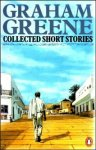 Greene, Graham - Collected Short Stories: Twenty One Stories / A Sense of Reality / May We Borrow Your Husband