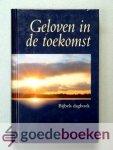 Veer, Ds. Arie van der - Geloven in de toekomst --- Bijbels dagboek