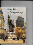 Berkel,K van  redactie - Amerika in europese ogen / druk 1