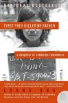 Ung, Loung - First They Killed My Father / A Daughter of Cambodia Remembers