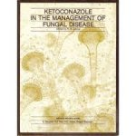 Levine, H B / editor - Ketoconazole in the management of fungal disease