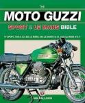 Ian Falloon - Moto Guzzi Sport & Le Mans Bible