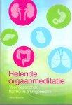 Nowotny, Hilda (ds1327) - Helende orgaanmeditatie. Voor gezondheid, harmonie en regeneratie