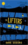 Eggers, Dave - The Lifters