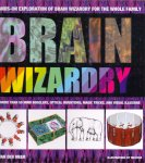 Meer, Ron van der (ds1264) - Brain Wizardry: With More Than 50 Mind Bogglers, Optical Inventions, Magic Tricks, and Visual Illusions