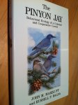 Marzluff, John M - The Pinyon Jay: Behavioral Ecology of a Colonial and Cooperative Corvid