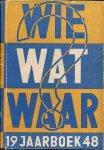Redactie - Wie wat waar? Jaarboek 1948