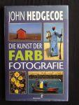 Hedgecoe, John - Die Kunst der Farb Fotografie