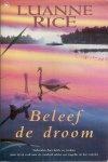 Luanne Rice - Beleef de droom