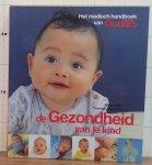 Dijk, Alida - Stassen, Yvonne - het medisch handboek van Ouders van Nu - De gezondheid van je kind