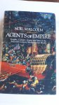 MALCOLM, Noel - Agents of Empire. Knights, Corsairs, Jesuits and Spies in the Sixteenth-Century Mediterranean World