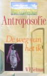 Veltman, Willem Frederik - Antroposofie; de weg van het ik