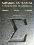Graham, Ronald L. & Donald E. Knuth & Oren Patashnik - Concrete Mathematics / A Foundation for Computer Science