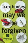 Homes, A M - May We be Forgiven
