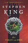 King, Stephen - Teken van drie, Het (cjs) Stephen King (NL-talig) Donkere Toren deel 2. GLOEDNIEUW en ongelezen boek. Prachtstaat, maar met verkleurde rug!