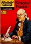 Illustrated Classics - Benjamin Franklin, classic