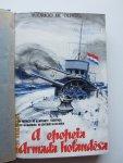Oliveira, Mauricio de - A epopeia da Armada Holandesa  (Inzet van de Koninklijke Marine in de Tweede Wereldoorlog, speciaal de Slag in de Javazee)