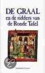 - De Graal en de ridders van de Ronde Tafel / druk 1