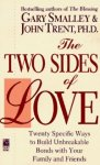 Smalley, Gary & Hohn Trent - The TWO SIDES OF LOVE