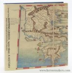 Tolias, George - Mapping Greece, 1420-1800. A history. Maps in the Margarita Samourkas Collection. Revised, English  edition of Athens, 2008 (by the) National Hellenistic Research Foundation.