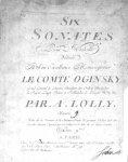Lolli, Antonio: - Six sonates pour violons dédiés a son excellence monseigneur Le Comte Oginsky. Oeuvre [handschr.:] 9. Nota de la premier et la sixième sonate le premier violon doit être accordé suivant l`accord qui est indiqué à la tête de ces deux sonates