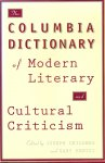Childers, Joseph & Gary Hentzi (editors) - The Columbia Dictionary of Modern Literary & Cultural Criticism (Paper)