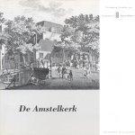 Prins, Drs. Peter (redactie) - De Amstelkerk (Nieuwsbrief nr. 59  2006)