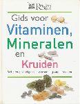Heald, Henrietta (red.) - Gids voor vitaminen, mineralen en kruiden. Veilig en gezond gebruik van voedingssupplementen.