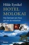 H. Eynikel - Hotel Molokai hoe Damiaan een thuis gaf aan de melaatsen