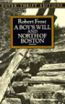 Frost, Robert - A BOY'S WILL AND NORTH OF BOSTON (unabridged)